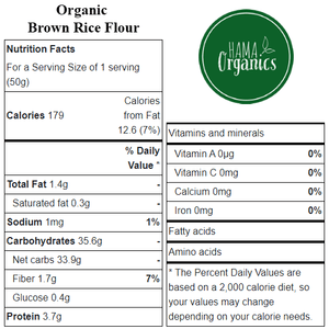 Organic Brown Rice Flour - Nutritional Values - HAMA Organics