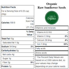 Load image into Gallery viewer, Organic Raw Sunflower Seeds - Nutritional Values - HAMA Organics