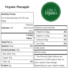 Load image into Gallery viewer, Organic Pineapple Chunks - Nutritional Values - HAMA Organics