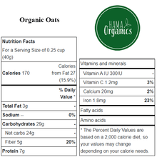Load image into Gallery viewer, Organic Quick Oats - Nutritional Values - HAMA Organics
