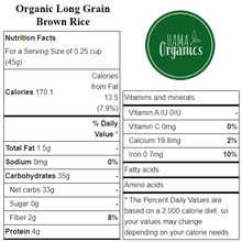 Load image into Gallery viewer, Organic Long Grain Brown Rice - Nutritional Value - HAMA Organics
