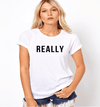 REALLY T-Shirts II-T-Shirt-MiKlahFashion