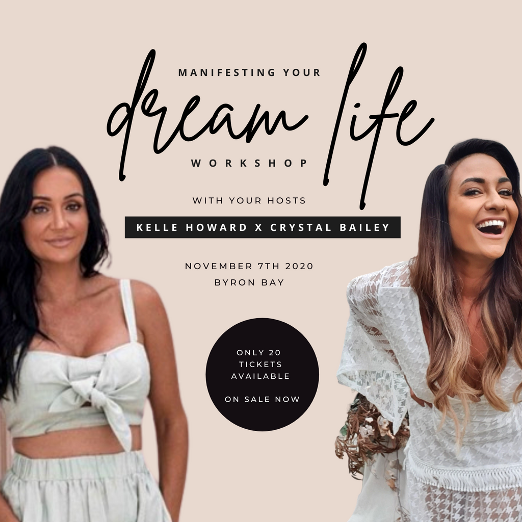 Manifesting Your Dreams Workshop with Kelle Howard and Crystal Bailey
