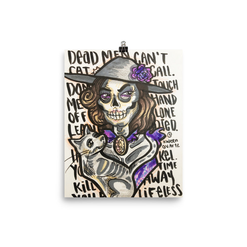 Dead Men Can't Cat Call - Poster Print