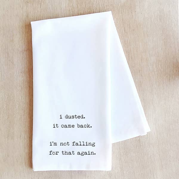 I Dusted Tea Towel | White