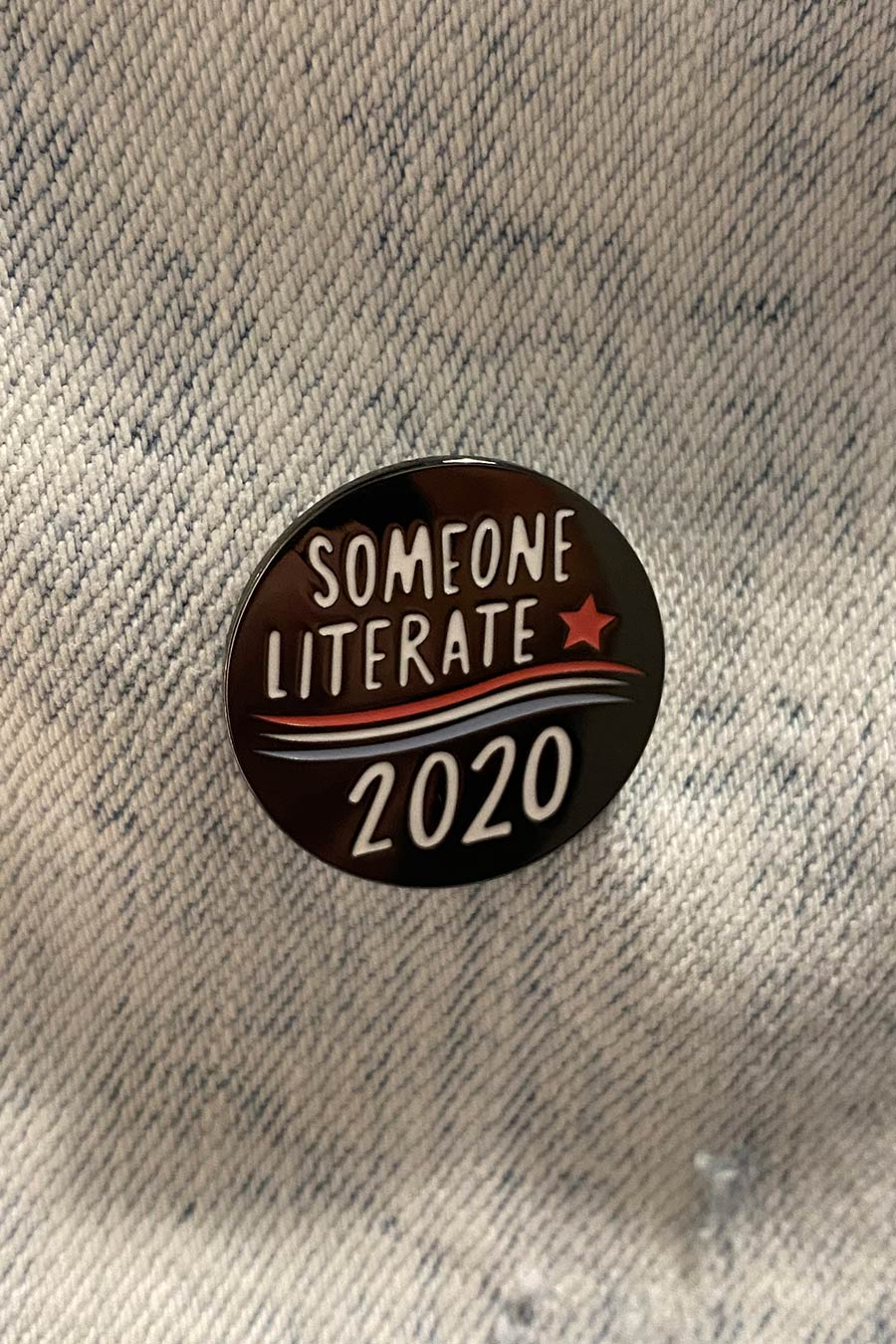 Someone Literate 2020 Pin