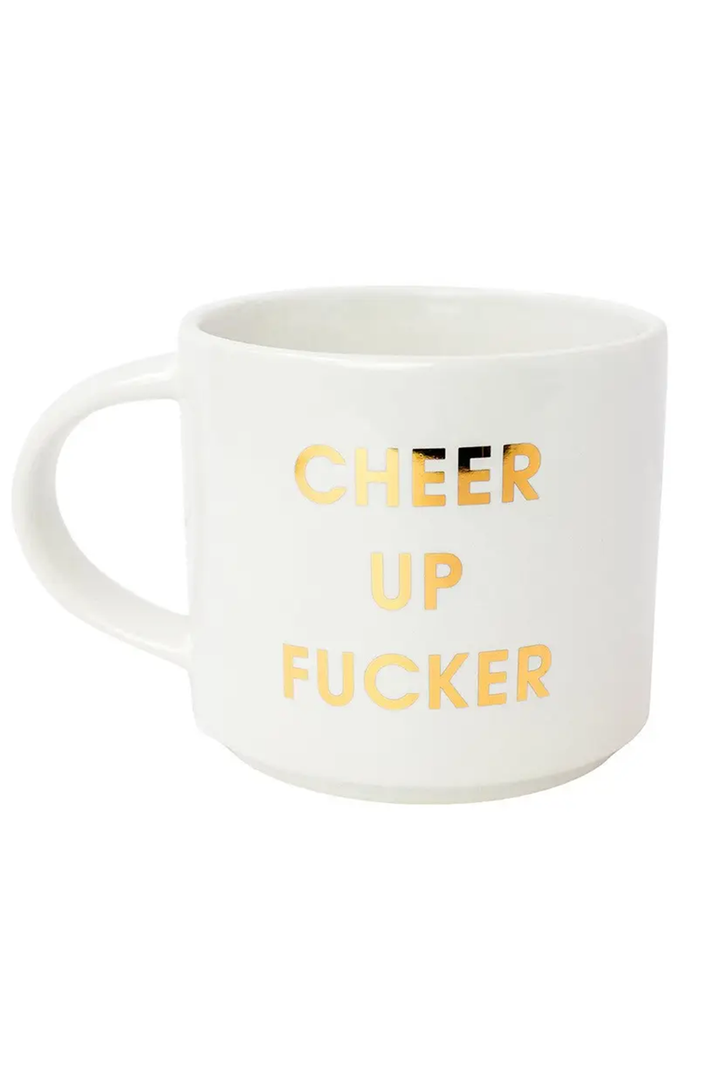 Cheer Up Fucker Stackable Mug | White Gold
