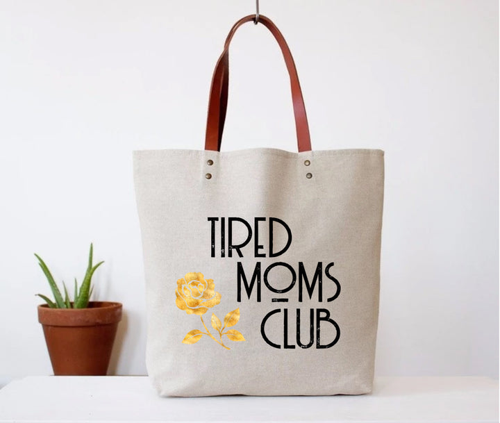 Tired Moms Club Tote Bag - West of Camden