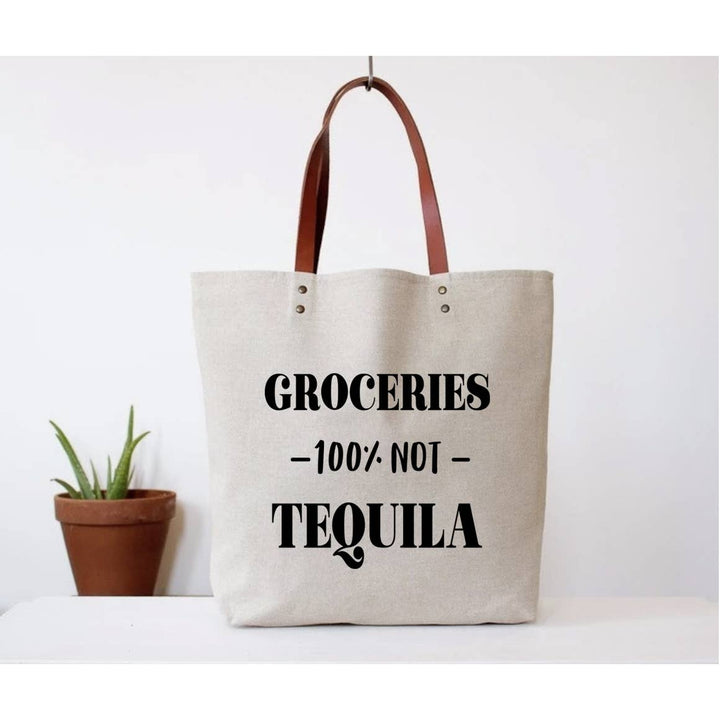 Groceries Not Tequila Tote - West of Camden