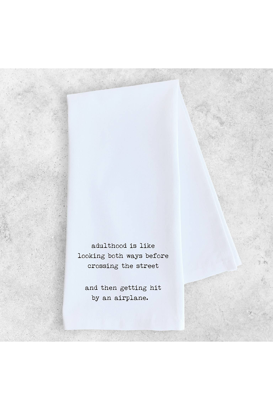 Adulthood Tea Towel | White