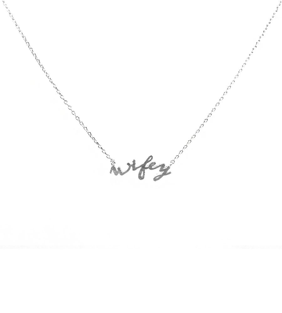 Wifey Necklace - West of Camden