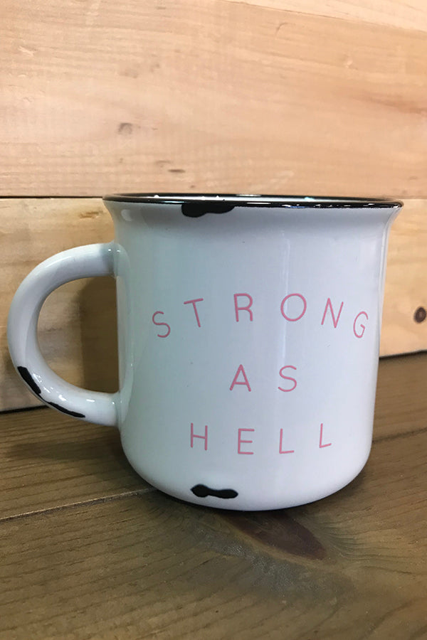 Strong As Hell Ceramic Mug