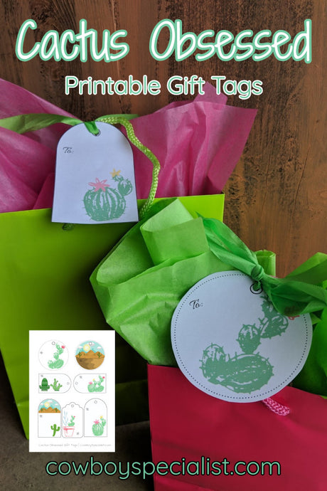 Cactus Obsessed Printable Gift Tags