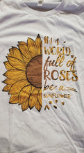 Load image into Gallery viewer, In A World Of Roses Graphic T-Shirt