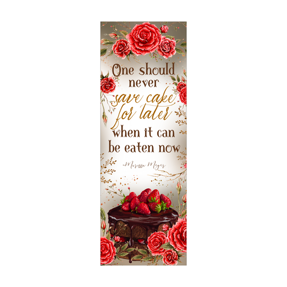 "The Lunar Chronicles ""Save Cake"" bookmark"
