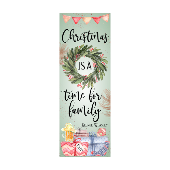 "Harry Potter inspired ""Christmas is a time for family"" bookmark"