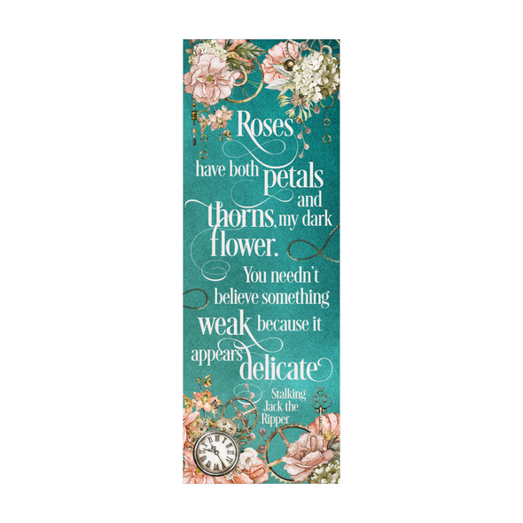 "Stalking Jack the Ripper ""Roses"" bookmark"