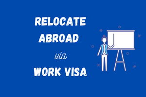 Relocate Abroad via Work Visa- Online Course and Coaching