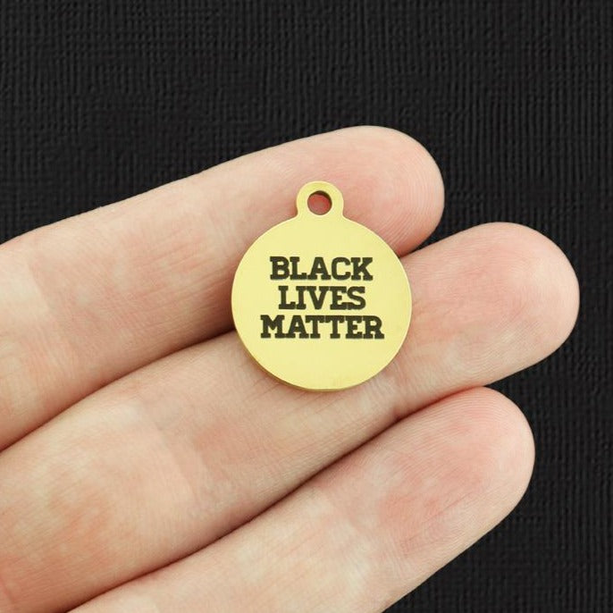 Activist Gold Stainless Steel Charm - Black Lives Matter - Exclusive Line - Quantity Options - BFS1317GOLD