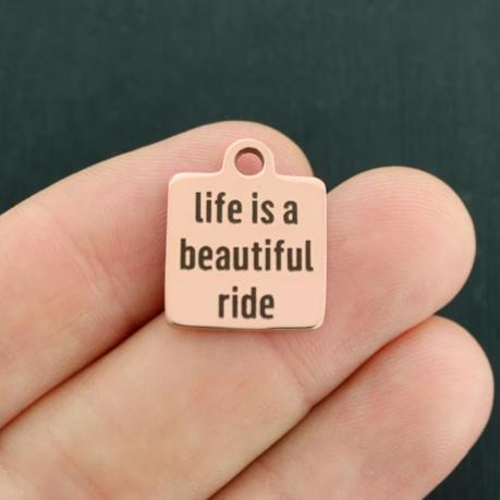 Life Rose Gold Stainless Steel Charm - Life is a beautiful ride - Exclusive Line - Quantity Options - BFS257ROGOLD