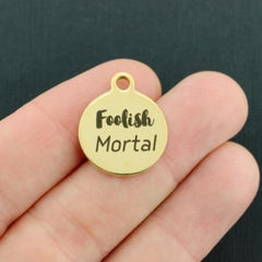 Fairy Tale Gold Stainless Steel Charm - Foolish Mortal - Exclusive Line - Quantity Options - BFS3594GOLD