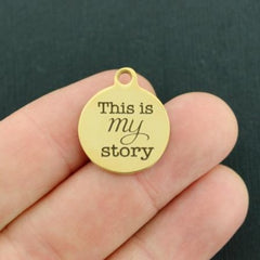 Motivational Gold Stainless Steel Charm - This is my story - Exclusive Line - Quantity Options - BFS3599GOLD