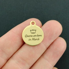 Birthday Gold Stainless Steel Charm - Queens are born in March - Exclusive Line - Quantity Options - BFS3641GOLD