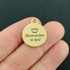 Birthday Gold Stainless Steel Charm - Queens are born in April - Exclusive Line - Quantity Options - BFS3642GOLD