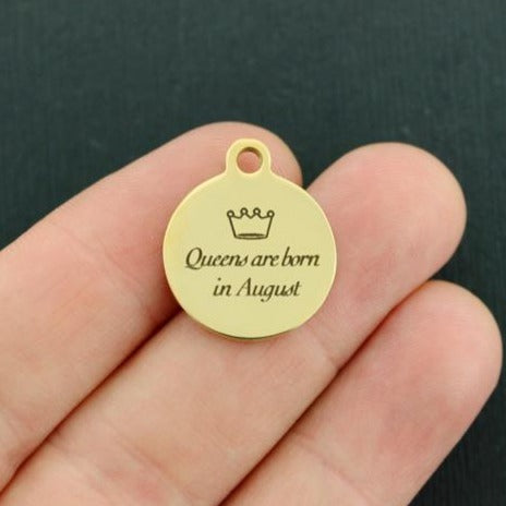 Birthday Gold Stainless Steel Charm - Queens are born in August - Exclusive Line - Quantity Options - BFS3646GOLD