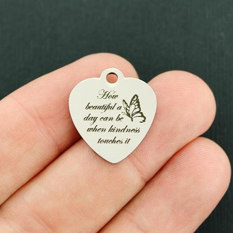 Positivity Stainless Steel Charm - How beautiful a day can be when kindness touches it - Exclusive Line - Quantity Options - BFS4135