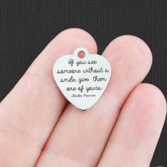 Inspirational Stainless Steel Charm - If you see someone without a smile, give them one of yours - Dolly Parton - Exclusive Line - Quantity Options - BFS5081