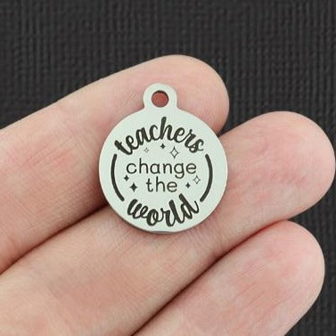 Teacher Stainless Steel Charm - Teachers change the world - Exclusive Line - Quantity Options - BFS5266