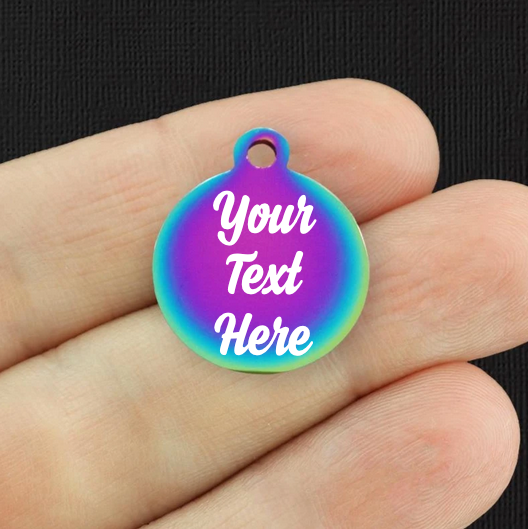Custom Stainless Steel Round Charm - Personalized With Your Text - Rainbow