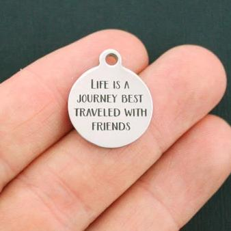 Friendship Stainless Steel Charms - Life is a journey best traveled with friends - Exclusive Line - Quantity Options - BFS1141