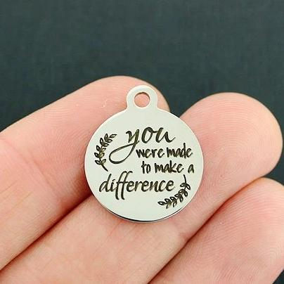 Motivational Stainless Steel Charm - You were made to make a difference - Exclusive Line - Quantity Options - BFS4250