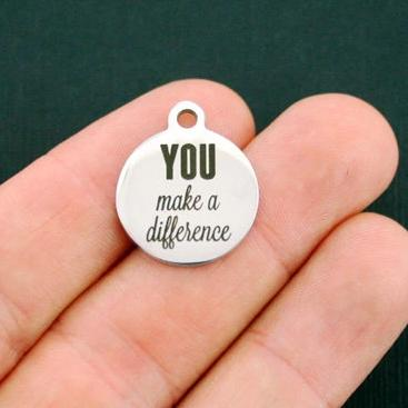 Motivational Stainless Steel Charms - You make a difference - Exclusive Line - Quantity Options - BFS1133