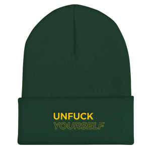 Unfuck Yourself Beanie