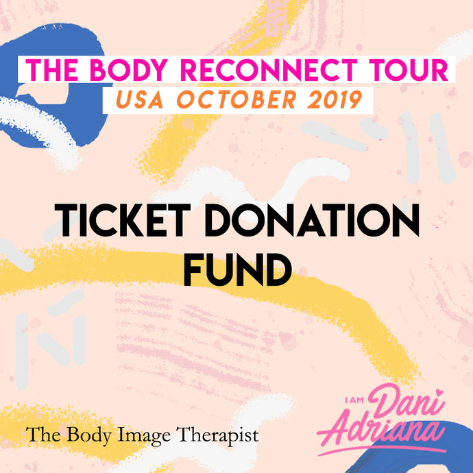 Body Reconnect Tour - Ticket Donation Fund
