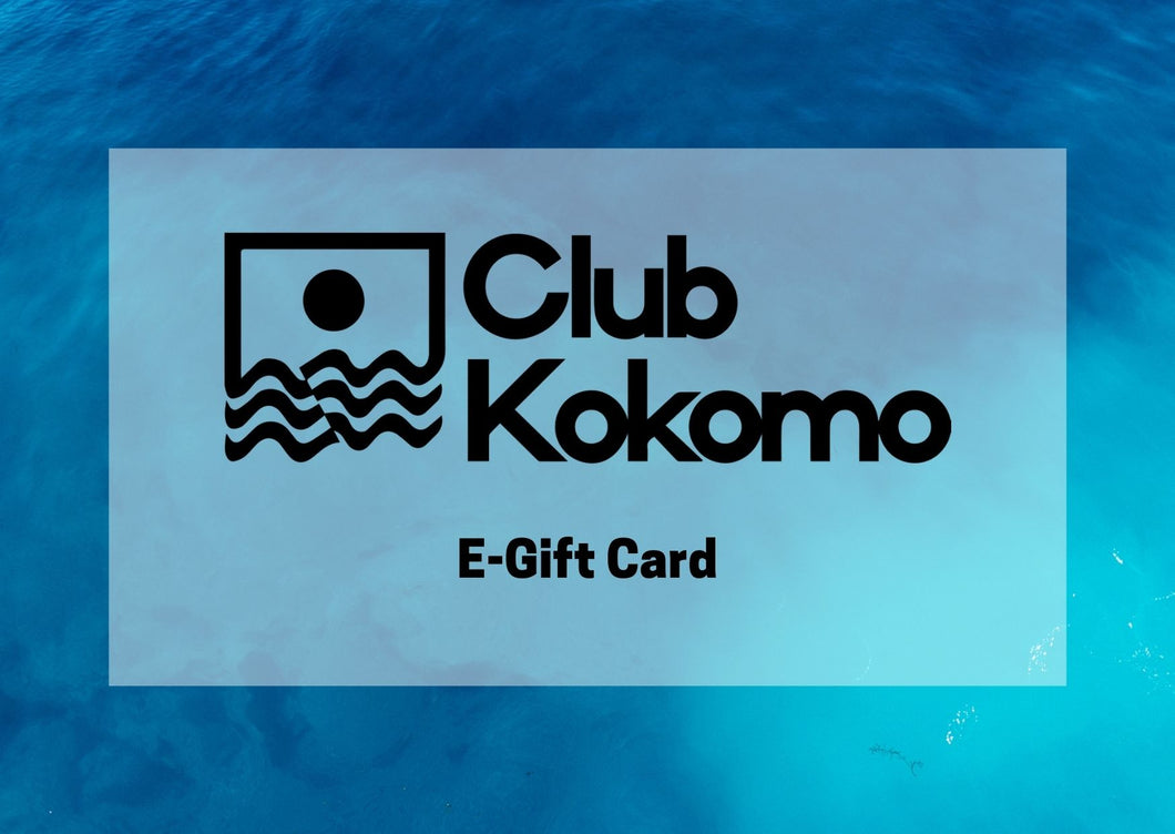 Club Kokomo E-Gift Card
