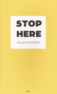 William Kentridge: Stop Here