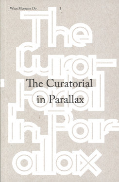 The Curatorial in Parallax