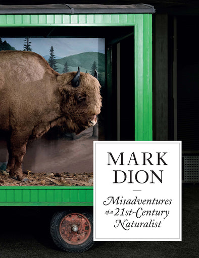 Mark Dion: Misadventures of a 21st-Century Naturalist