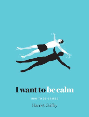 I Want to be Calm: De-Stress