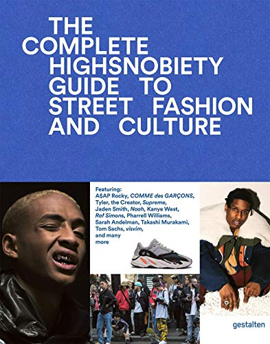 Incomplete: The Highsnobiety