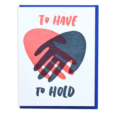 Card: To Have, To Hold Hands