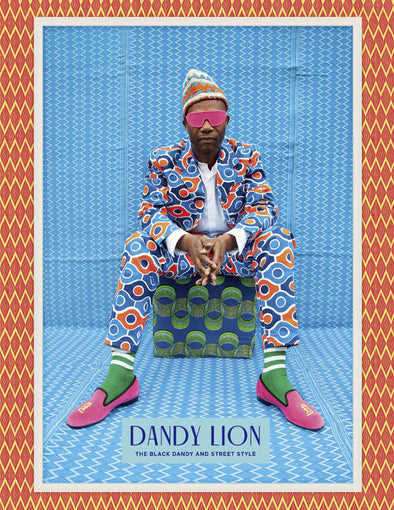 Dandy Lion: The Black Dandy and Street Style