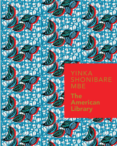 Yinka Shonibare MBE: The American Library