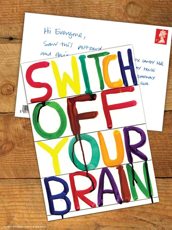 Shrigley Postcard: Switch Off Your Brain