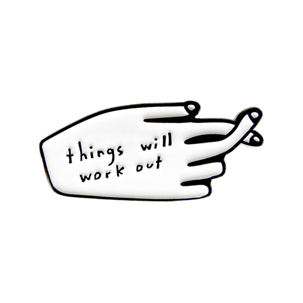 Enamel Pin: Things Will Work Out