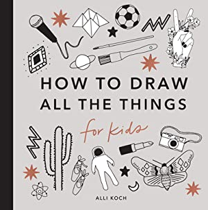 How to Draw All The Things